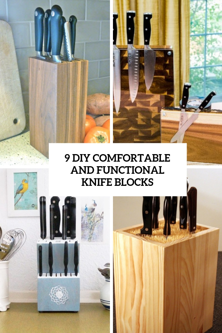 9 DIY Comfortable And Functional Knife Blocks