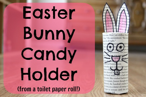 DIY recycled Easter bunny candy holder of a toilet paper roll (via undefined)