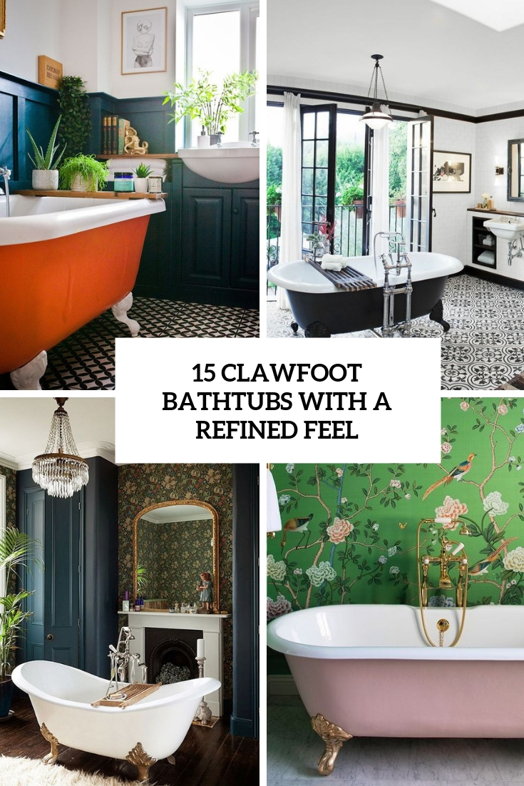clawfoot bathtubs with a refined feel cover