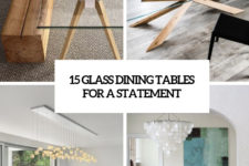 15 glass dining tables for a statement cover