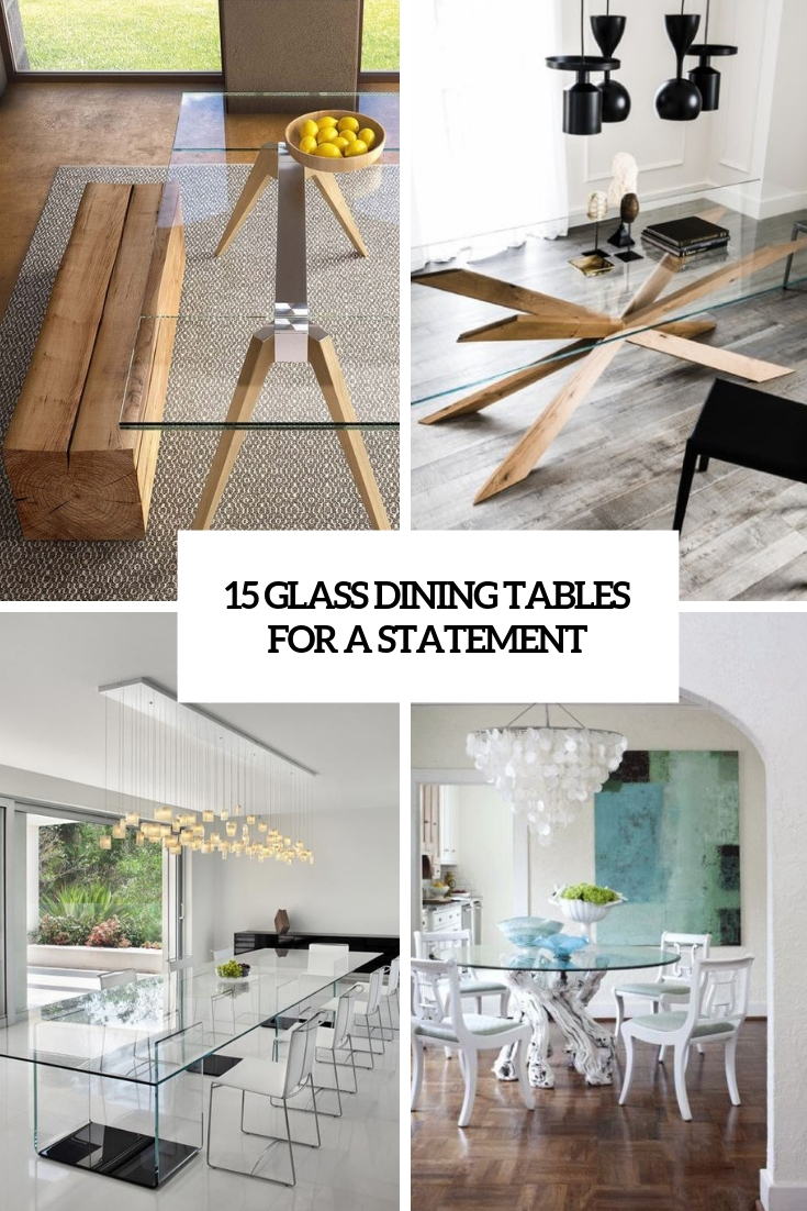 glass dining tables for a statement cover