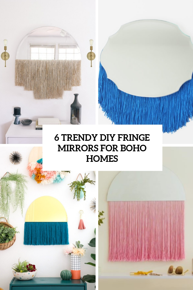 6 Trendy DIY Fringe Mirrors For Boho Homes