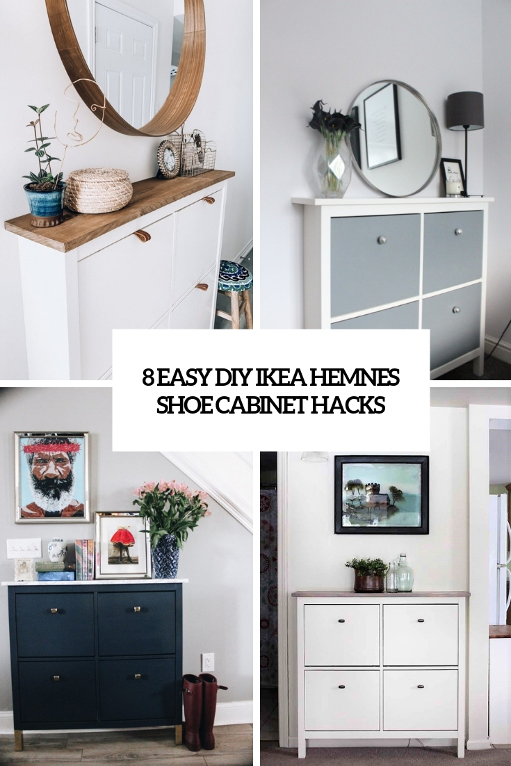 8 Easy Diy Ikea Hemnes Shoe Cabinet Hacks Shelterness