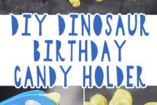 01 diy dinosaur birthday candy holder