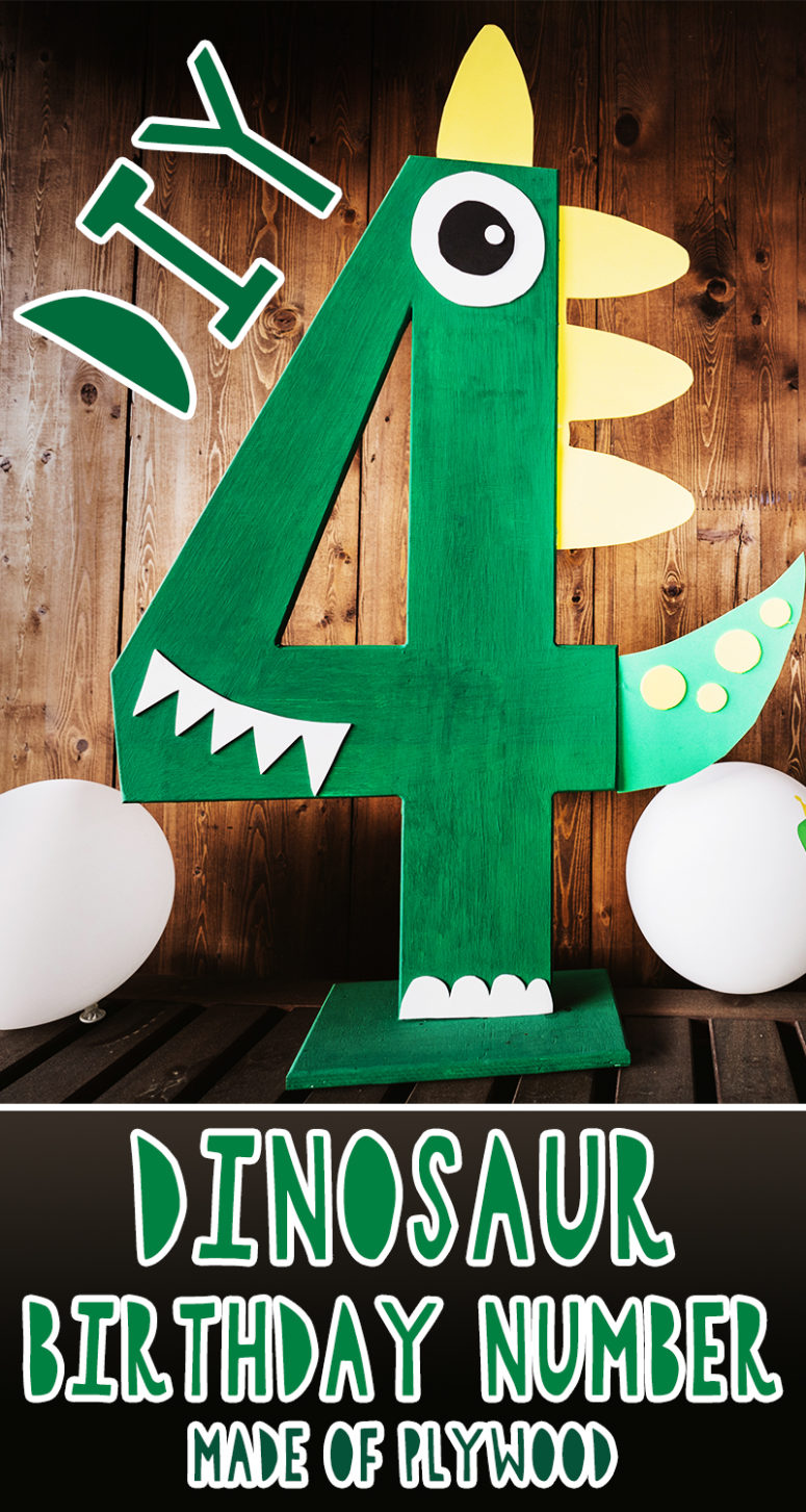 DIY Dinosaur Birthday Number Made Of Plywood
