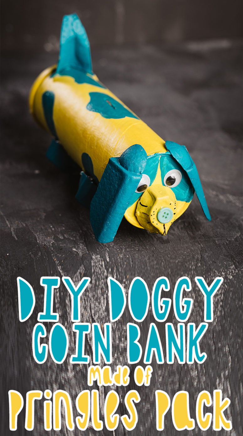 diy doggy coin bank made of a pringles pack