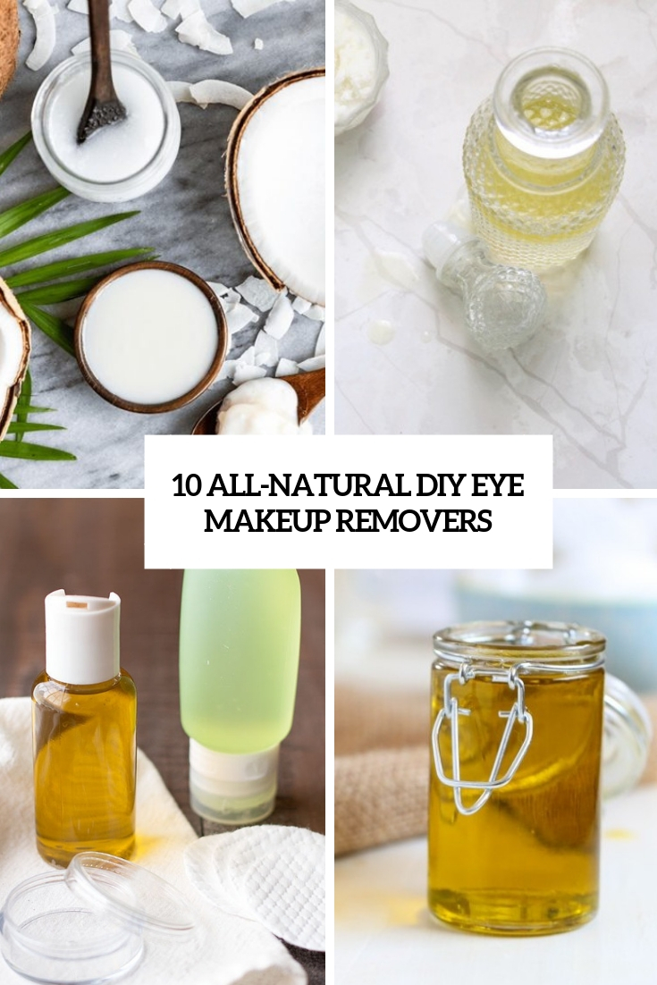 10 All Natural Diy Eye Makeup Removers
