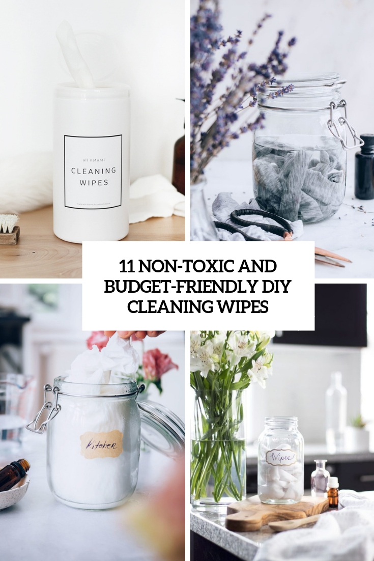 non toxic and budget friendly diy cleaning wipes cover