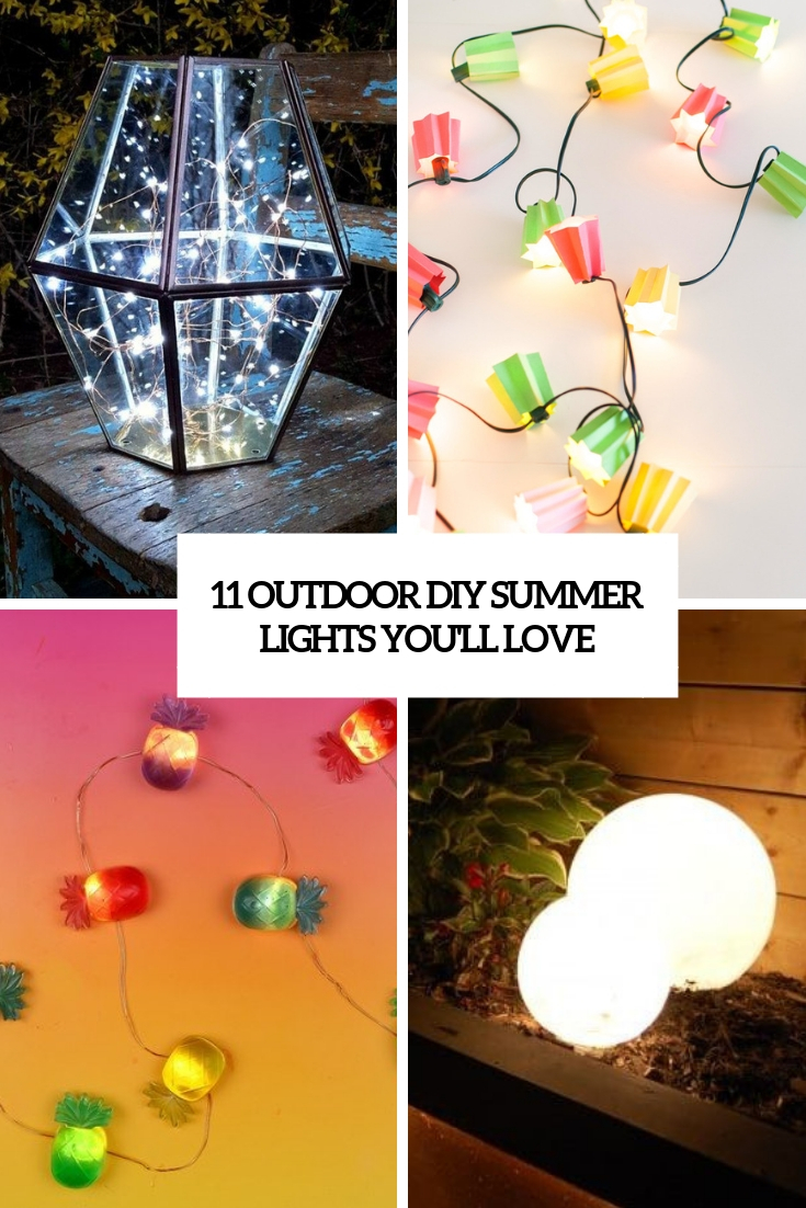 11 Outdoor DIY Summer Lights You'll Love