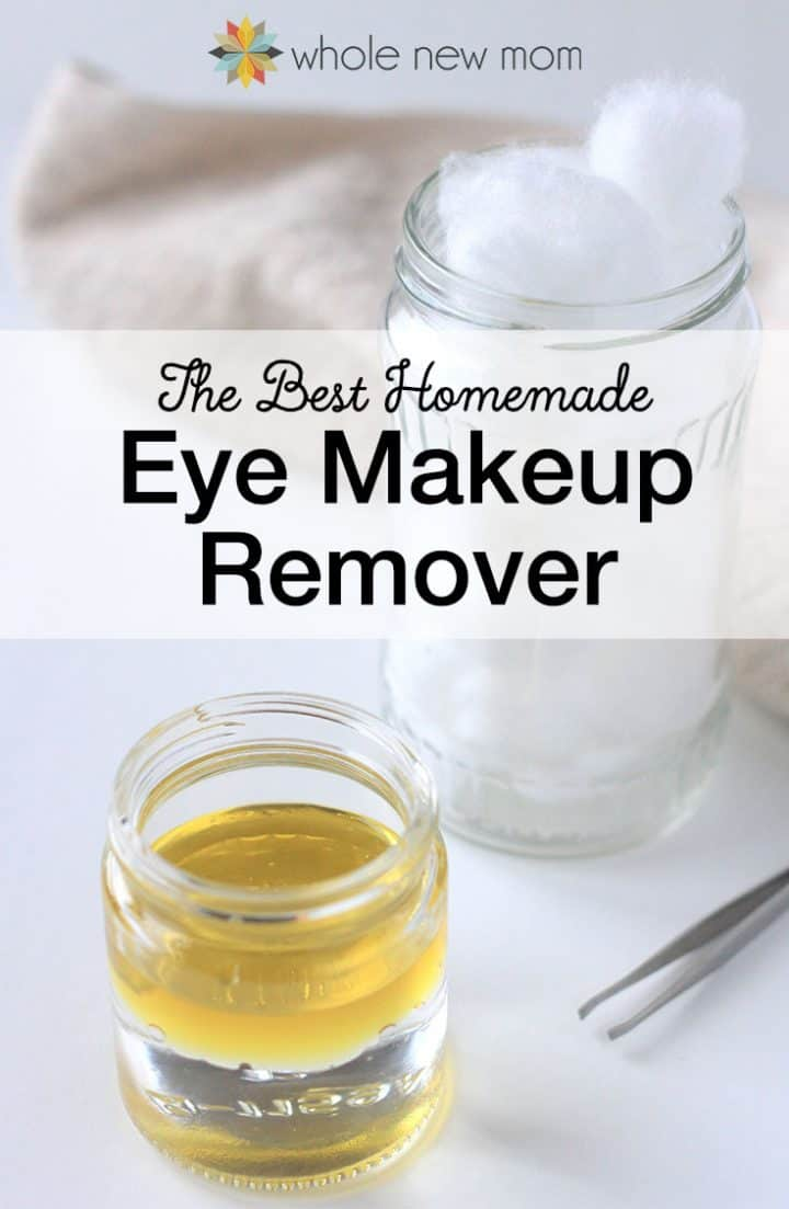 DIY eye makeup remover for those who avoid coconut oil (via wholenewmom.com)