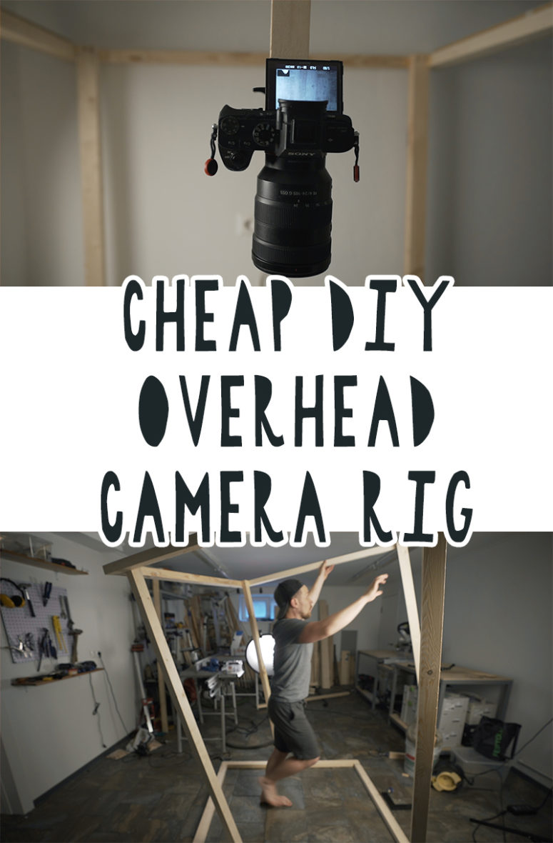Cheap DIY Overhead Camera Rig