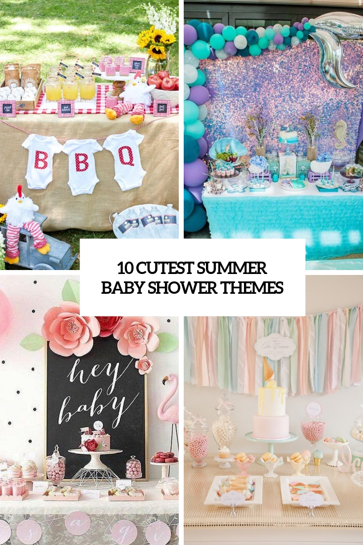 10 Cutest Summer Baby Shower Themes Shelterness