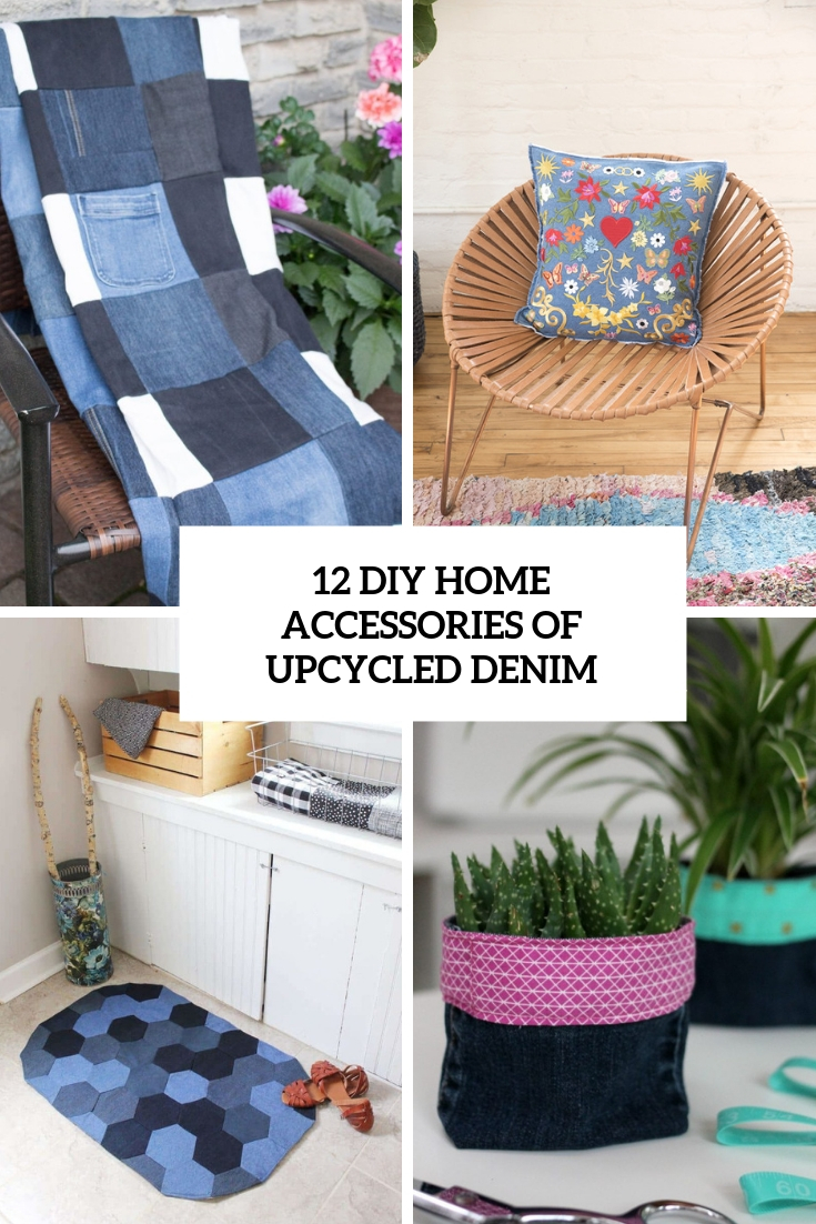 12 DIY Home Accessories Of Upcycled Denim