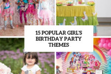 15 popular girl's birthday party themes cover