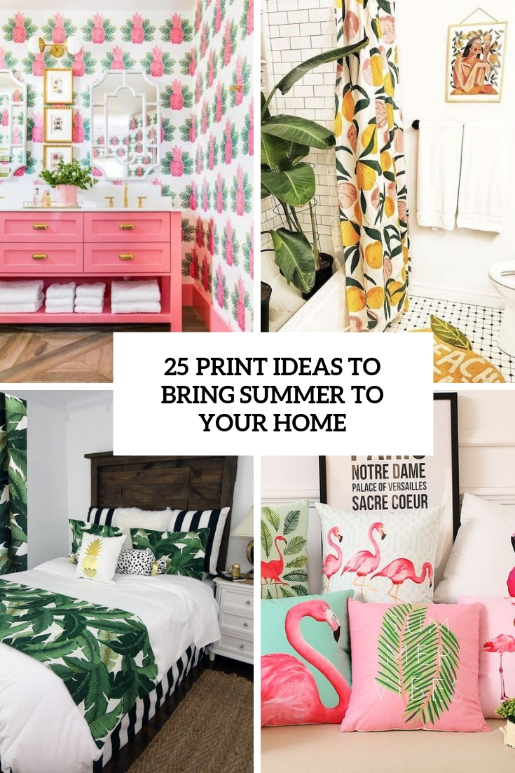 25 Print Ideas To Bring Summer To Your Home