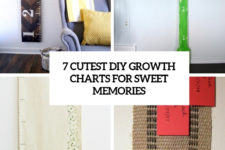 7 cutest diy growth charts for sweet memories cover