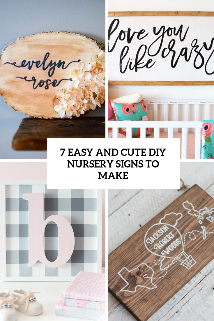 7 Easy And Cute DIY Nursery Signs To Make