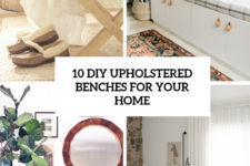 10 diy upholstered benches for your home cover
