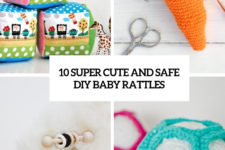 10 super cute and safe diy baby rattles cover