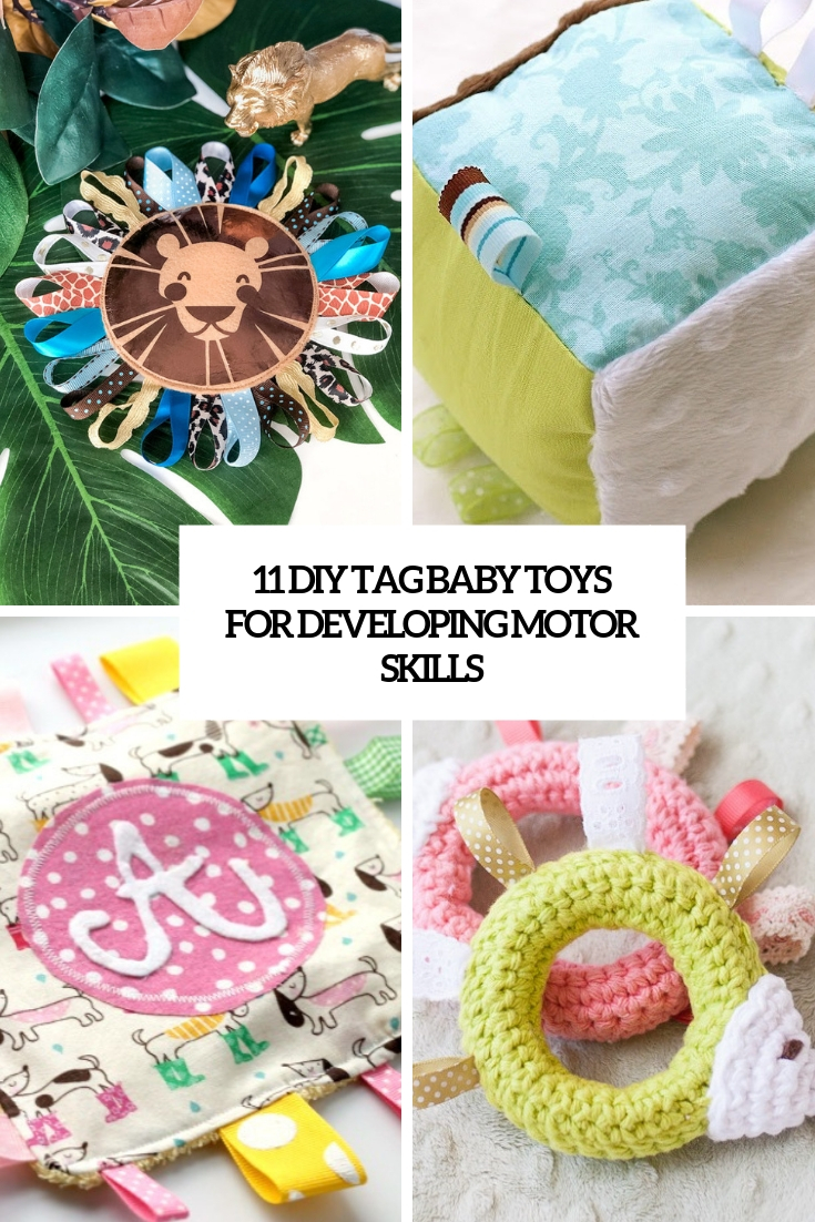 11 DIY Tag Baby Toys For Developing Motor Skills
