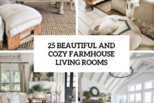25 beautiful and cozy farmhouse living rooms cover