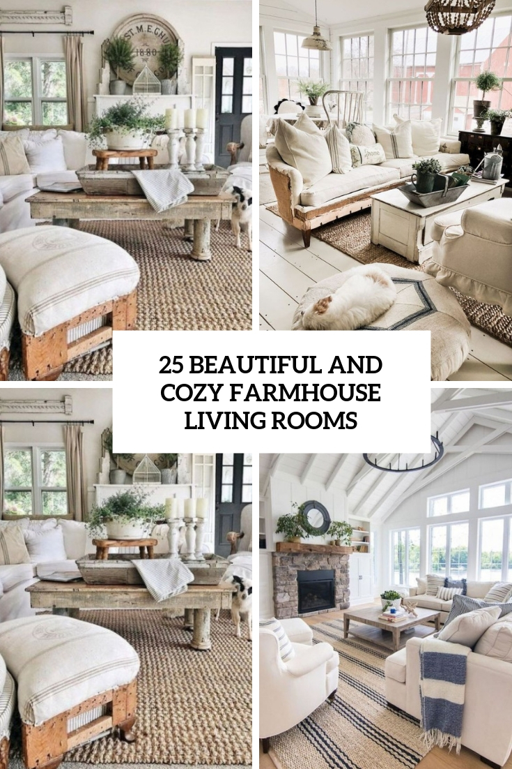 25 Beautiful And Cozy Farmhouse Living Rooms