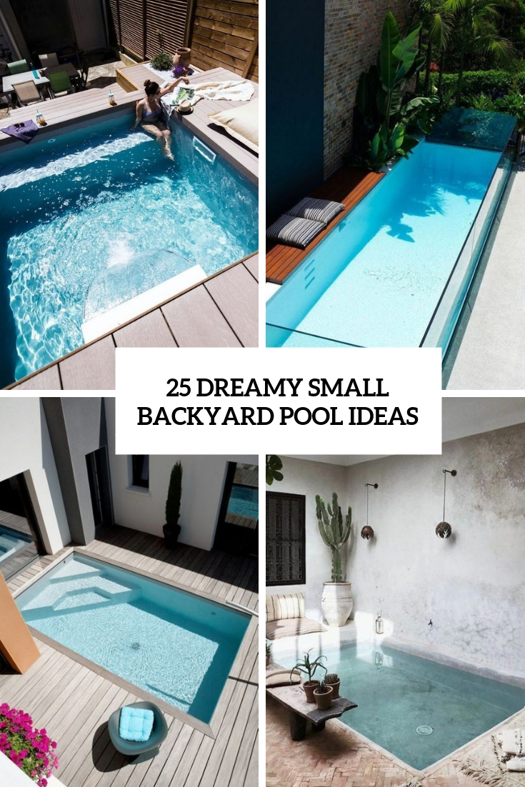 dreamy small backyard pool ideas cover