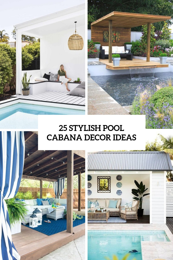 stylish pool cabana decor ideas cover
