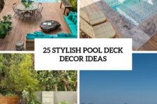 25 stylish pool deck decor ideas cover