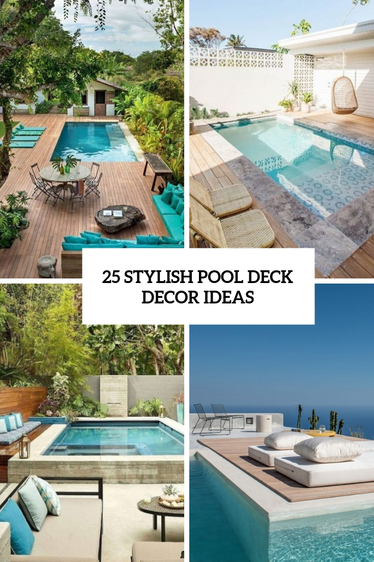 stylish pool deck decor ideas cover