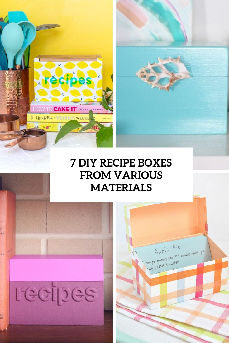 7 DIY Recipe Boxes From Various Materials