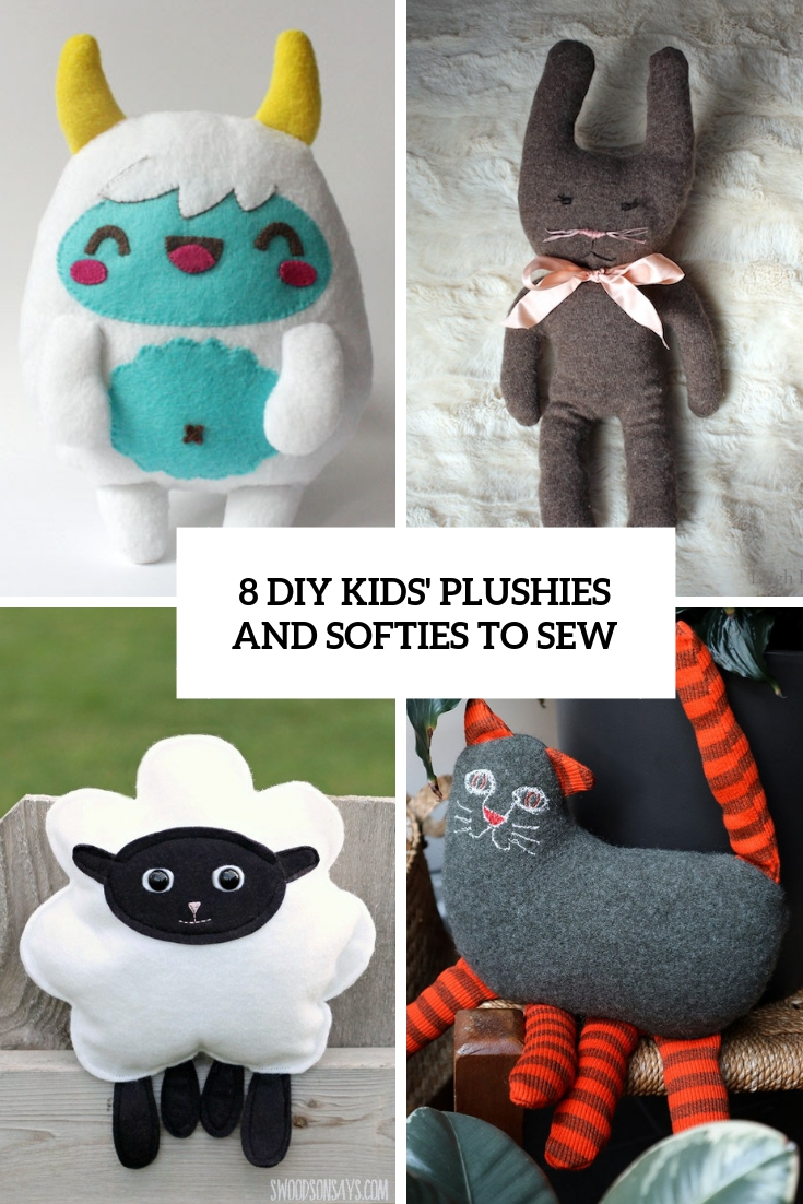 8 diy kids plushies and softies to sew cover