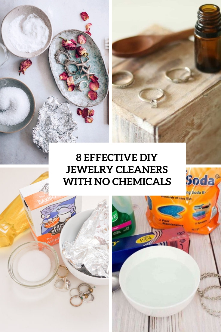8 Effective DIY Jewelry Cleaners With No Chemicals