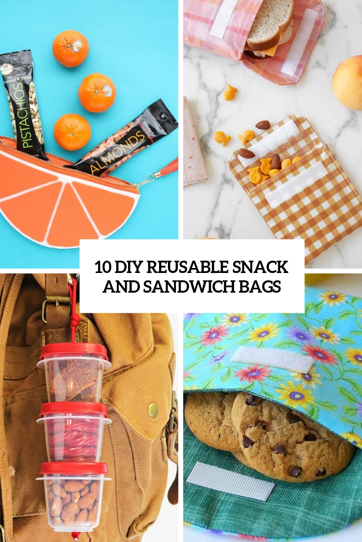 10 DIY Reusable Snack And Sandwich Bags
