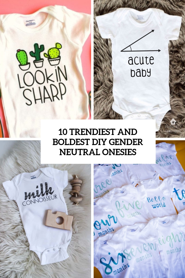 trendiest and boldest diy gender neutral onesies cover