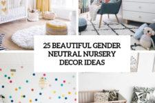 25 beautiful gender neutral nursery decor ideas cover
