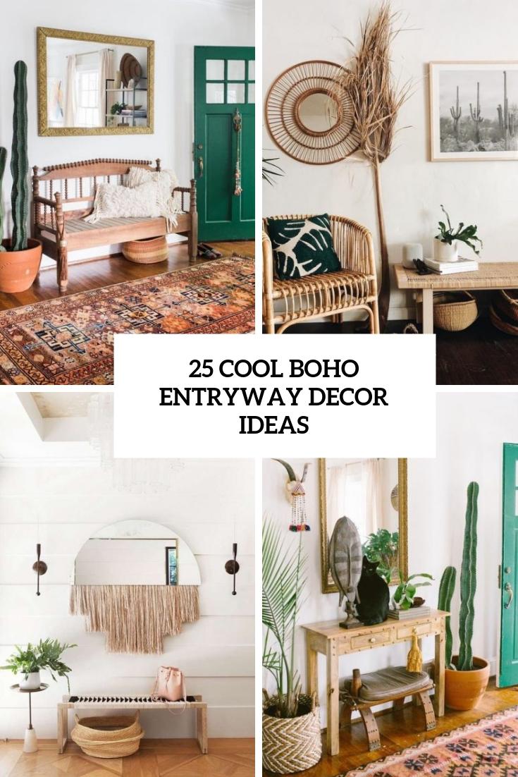 25 Cool Boho Entryway Decor Ideas
