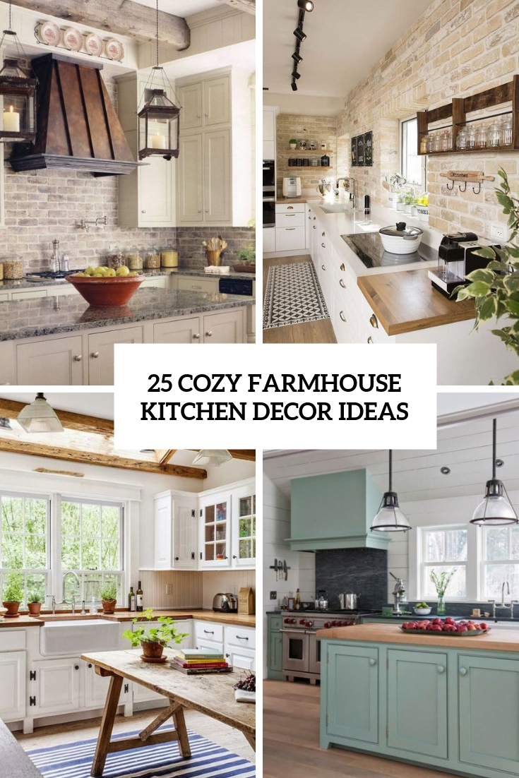 25 Cozy Farmhouse Kitchen Decor Ideas - Shelterness