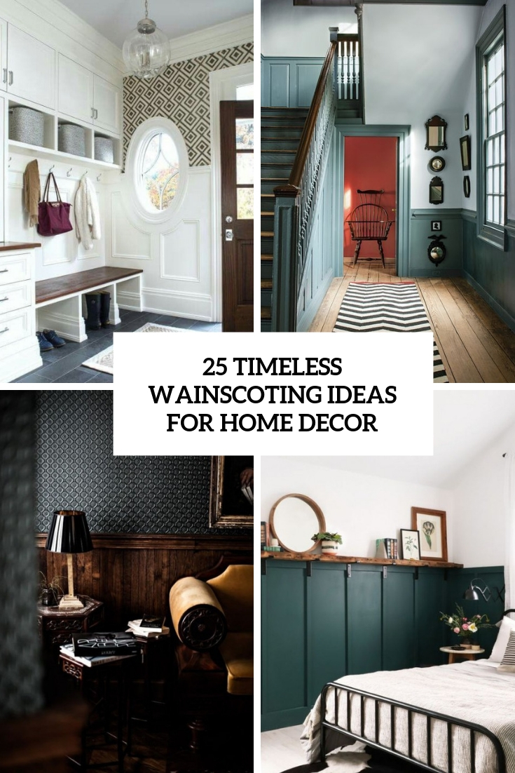 25 Timeless Wainscoting Ideas For Home Decor