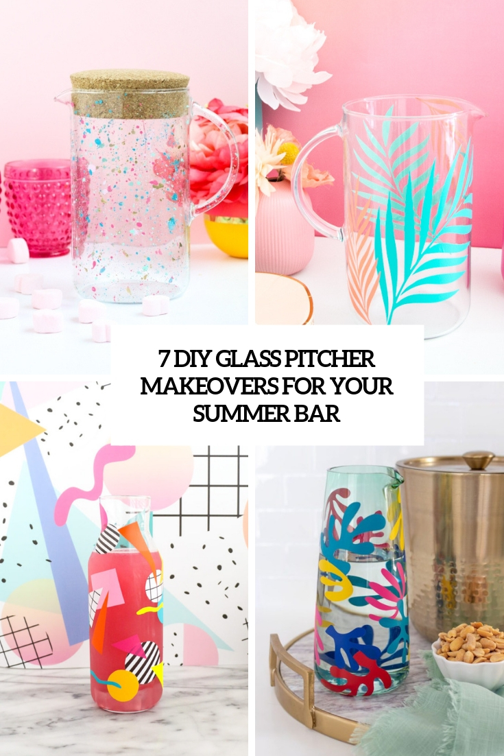 7 DIY Glass Pitcher Makeovers For Your Summer Bar