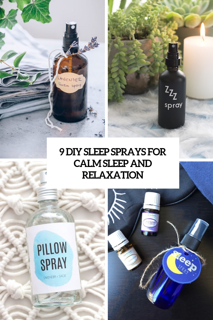 9 DIY Sleep Sprays For Calm Sleep And Relaxation