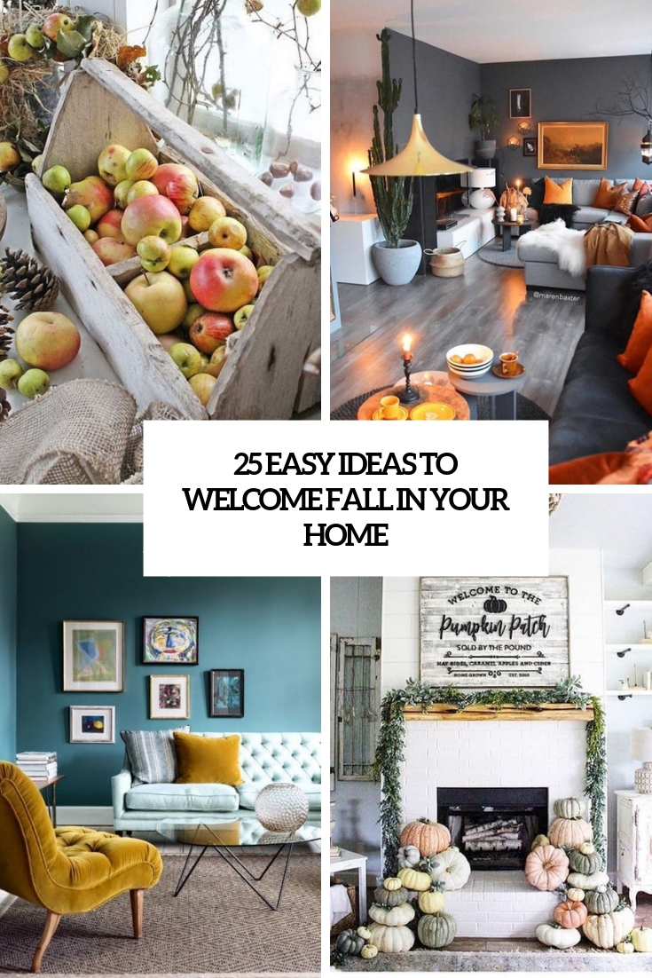 25 Easy Ideas To Welcome Fall In Your Home