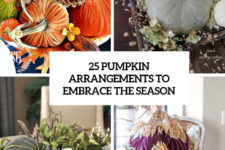 25 pumpkin arrangements to embrace the season cover