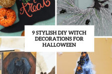 9 stylish diy witch decorations for halloween cover