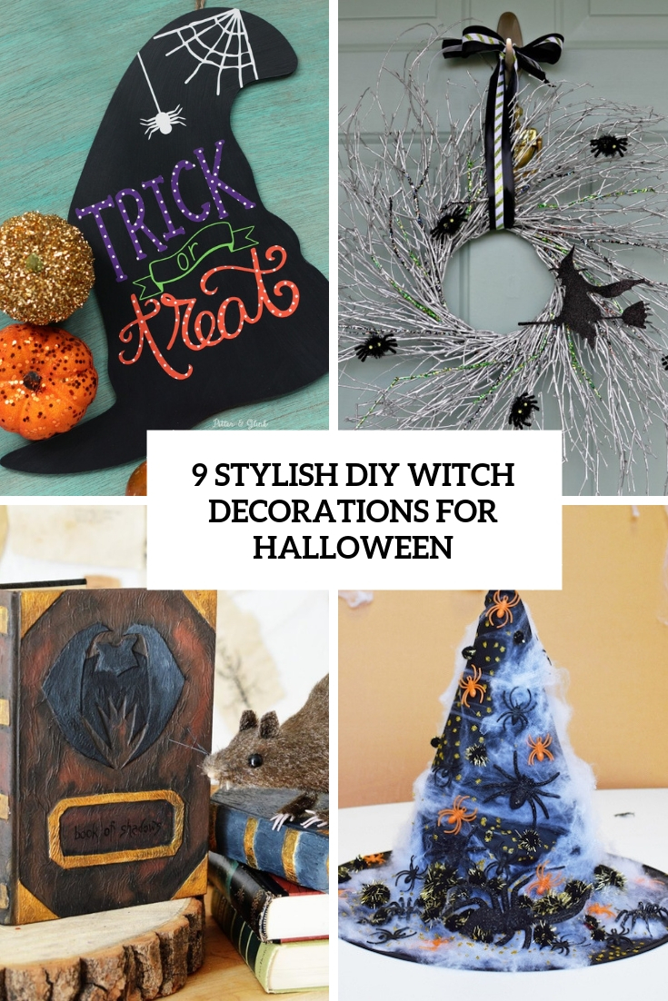 9 Stylish DIY Witch Decorations For Halloween