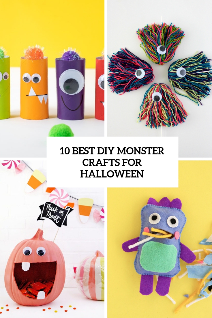 10 Best DIY Monster Crafts For Halloween