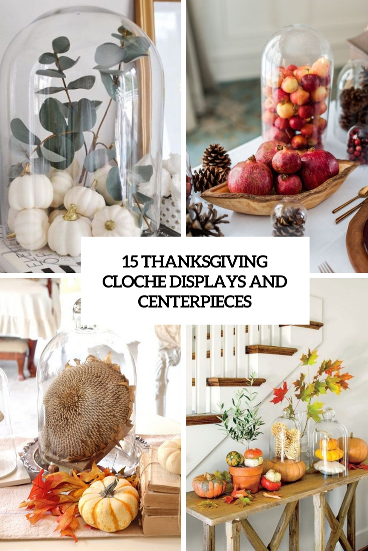 thanksgiving cloche displays and centerpieces cover