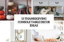 15 thanksgiving console table decor ideas cover