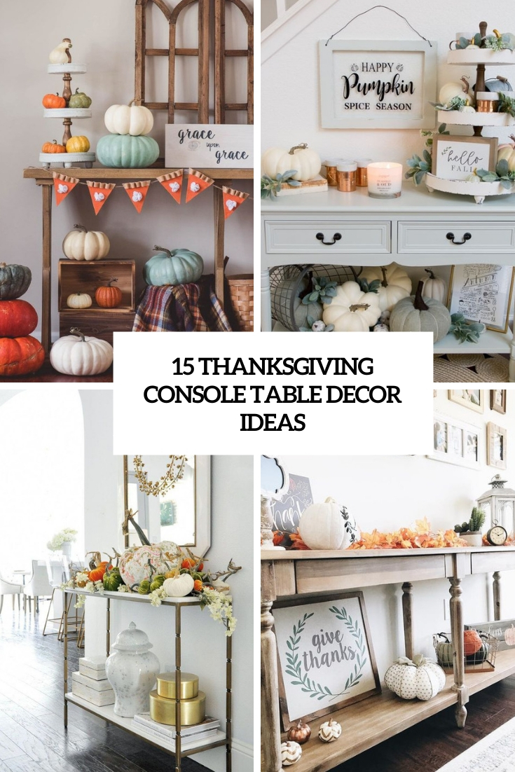 thanksgiving console table decor ideas cover