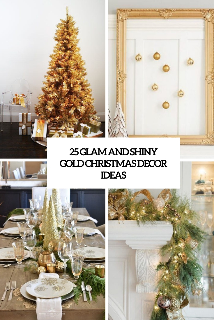 glam and shiny gold christmas decor ideas cover